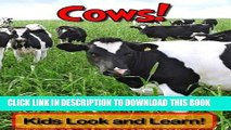 [PDF] Cows! Learn About Cows and Enjoy Colorful Pictures - Look and Learn! (50+ Photos of Cows)