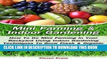 [New] Mini Farming   Indoor Gardening: Mini Farming   Indoor Gardening For Beginners: How To Do