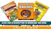 [PDF] THANKSGIVING BUNDLE - 3 BOOKS IN 1: Thanksgiving Stories for Children, Thanksgiving Jokes,