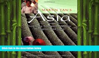 different   Martin Yan s Asia: Favorite Recipes from Hong Kong, Singapore, Malaysia, Philippines,