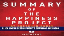 [PDF] Summary of The Happiness Project: by Gretchen Rubin   Includes Analysis Exclusive Online