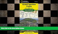 Free [PDF] Downlaod  Grand Junction, Fruita (National Geographic Trails Illustrated Map)