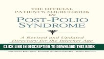 [PDF] The Official Patient s Sourcebook on Post-Polio Syndrome: A Revised and Updated Directory