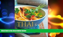 behold  Thai Food   Cooking: A fiery and exotic cuisine: the traditions, techniques, ingredients