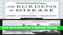 The Burdens of Disease: Epidemics and Human Response in Western History (Revised Edition)