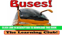 [PDF] Buses! Learn About Buses And Learn To Read - The Learning Club! (45+ Photos of Buses)