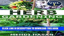 [PDF] Herb Gardening For Beginners: Basics about growing herbs indoor - A guide for beginners