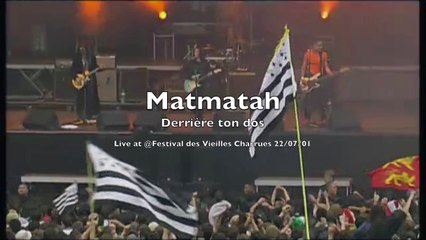 Matmatah - Derrière ton dos (live @ Vieilles Charrues 2001)