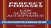 [PDF] Perfect Phrases for Law School Acceptance (Perfect Phrases Series) Full Colection