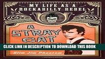[PDF] A Stray Cat Struts: My Life as a Rockabilly Rebel Full Colection