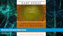 Big Deals  Dancing Wu Li Masters: An Overview of the New Physics  Free Full Read Best Seller