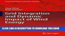 [PDF] Grid Integration and Dynamic Impact of Wind Energy (Power Electronics and Power Systems)
