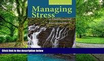 Big Deals  Managing Stress: A Creative Journal  Best Seller Books Best Seller