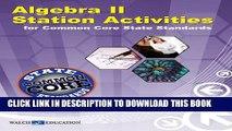 Read Algebra II Station Activities for Common Core Standards