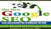 [PDF] The New Google SEO (Search Engine Optimization): What You Need To Be Successful with Google