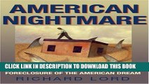 [PDF] American Nightmare: Predatory Lending and the Foreclosure of the American Dream Full Colection