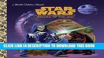 [Read PDF] Star Wars: Return of the Jedi (Star Wars) (Little Golden Book) Ebook Online