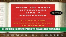 New Book How to Read Literature Like a Professor: A Lively and Entertaining Guide to Reading