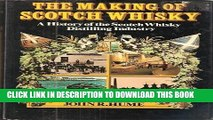 [PDF] The Making of Scotch Whisky: A History of the Scotch Whisky Distilling Industry Popular Online