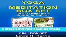 [New] Yoga and Meditation Set: Yoga for Weight Loss   Meditation for Beginners Exclusive Online