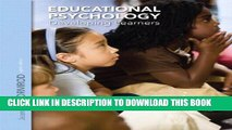 New Book Educational Psychology: Developing Learners Plus NEW MyEducationLab with Video-Enhanced