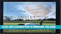[PDF] Karsten s Way: The Remarkable Story of Karsten Solheim-Pioneer in Golf Club Design and the