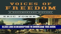 New Book Voices of Freedom: A Documentary History (Fourth Edition)  (Vol. 1) (Voices of Freedom