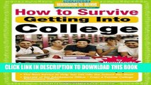 New Book How to Survive Getting Into College: By Hundreds of Students Who Did (Hundreds of Heads
