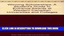 Collection Book Winning Scholarships: A Student s Guide to Entrance Awards at Western Canadian