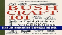 New Book Bushcraft 101: A Field Guide to the Art of Wilderness Survival