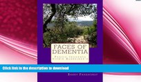 READ  Faces of Dementia Poetic thoughts within Alzheimer?s FULL ONLINE