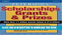 New Book Scholarships, Grants   Prizes 2005 (Peterson s Scholarships, Grants   Prizes)