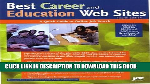Collection Book Best Career and Education Web Sites: A Quick Guide to Online Job Search (Best