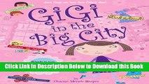 [Best] Gigi in the Big City Free Books