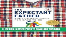 New Book The Expectant Father: The Ultimate Guide for Dads-to-Be
