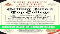 Collection Book The Dirty Little Secrets of Getting into a Top College
