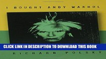 [Read] I Bought Andy Warhol Free Books