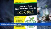 Big Deals  Common Core Standards For Parents For Dummies  Best Seller Books Best Seller