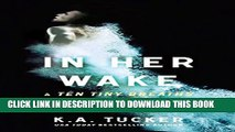 [PDF] In Her Wake: A Ten Tiny Breaths Novella Full Online