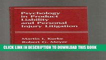 New Book Psychology in Product Liability   Personal Injury Litigation