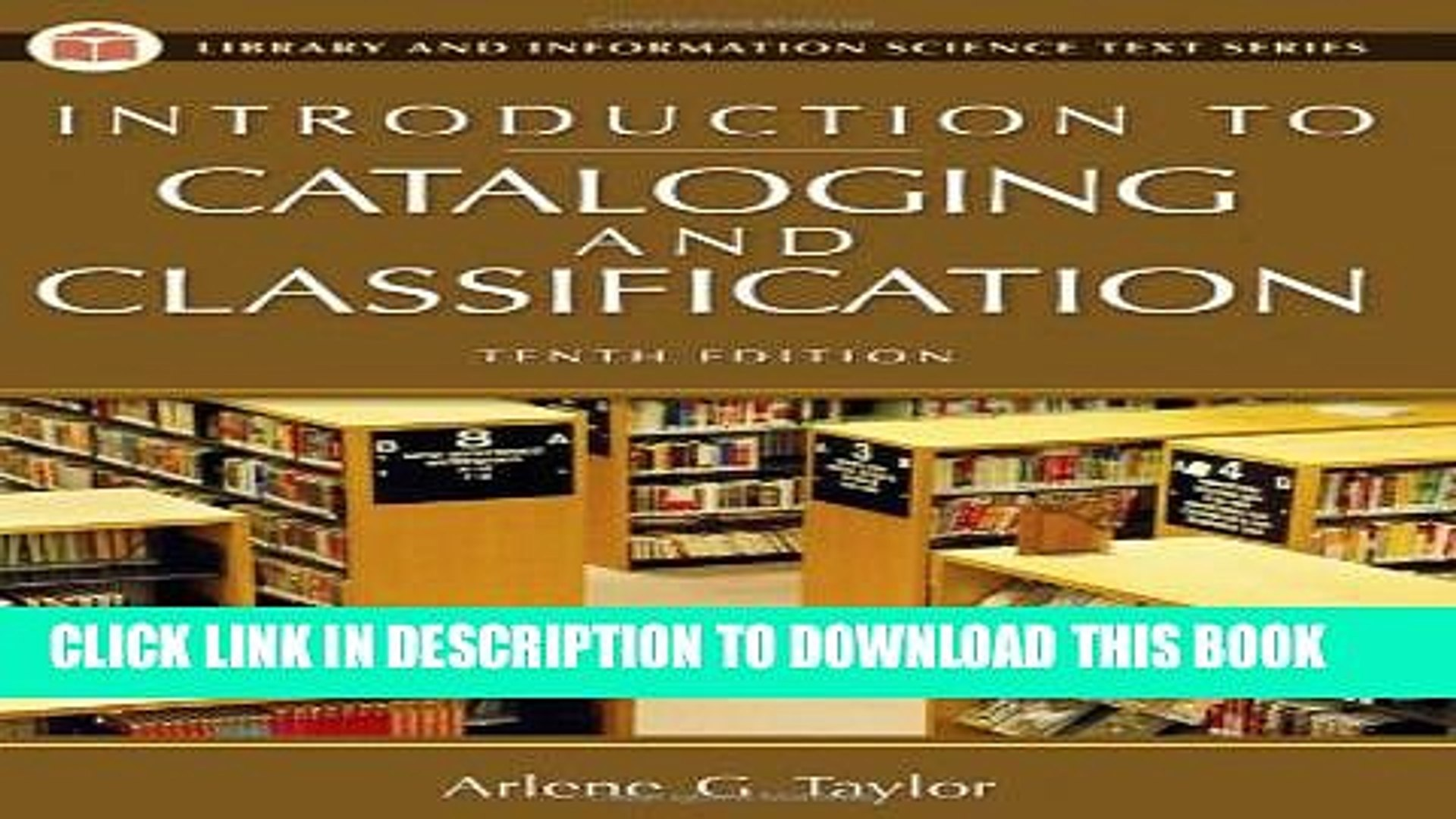 10th Edition Introduction to Cataloging and Classification