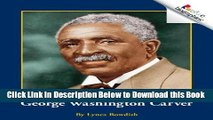 [Download] George Washington Carver (Rookie Biographies) Online Ebook