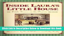 [Best] Inside Laura s Little House: The Little House on the Prairie Treasury Free Ebook