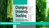 Big Deals  Changing University Teaching: Reflections on Creating Educational Technologies (Open
