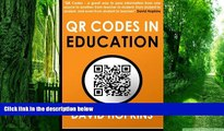 Big Deals  QR Codes in Education: QR Codes ... A great way to pass information from on source to