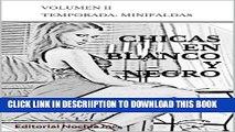 [PDF] CHICAS EN BLANCO Y NEGRO: Editorial Nochla Inc. (REVISTA PARA ADULTOS B/N nº 2) (Spanish