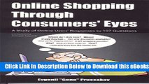[Reads] Online Shopping Through Consumers  Eyes: A Study of Online Users  Responses to 107
