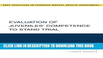 Collection Book Evaluation of Juveniles  Competence to Stand Trial (Best Practices in Forensic