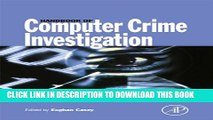 New Book Handbook of Computer Crime Investigation: Forensic Tools and Technology