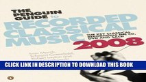 New Book 2008 Penguin Guide To Recorded Classical Music